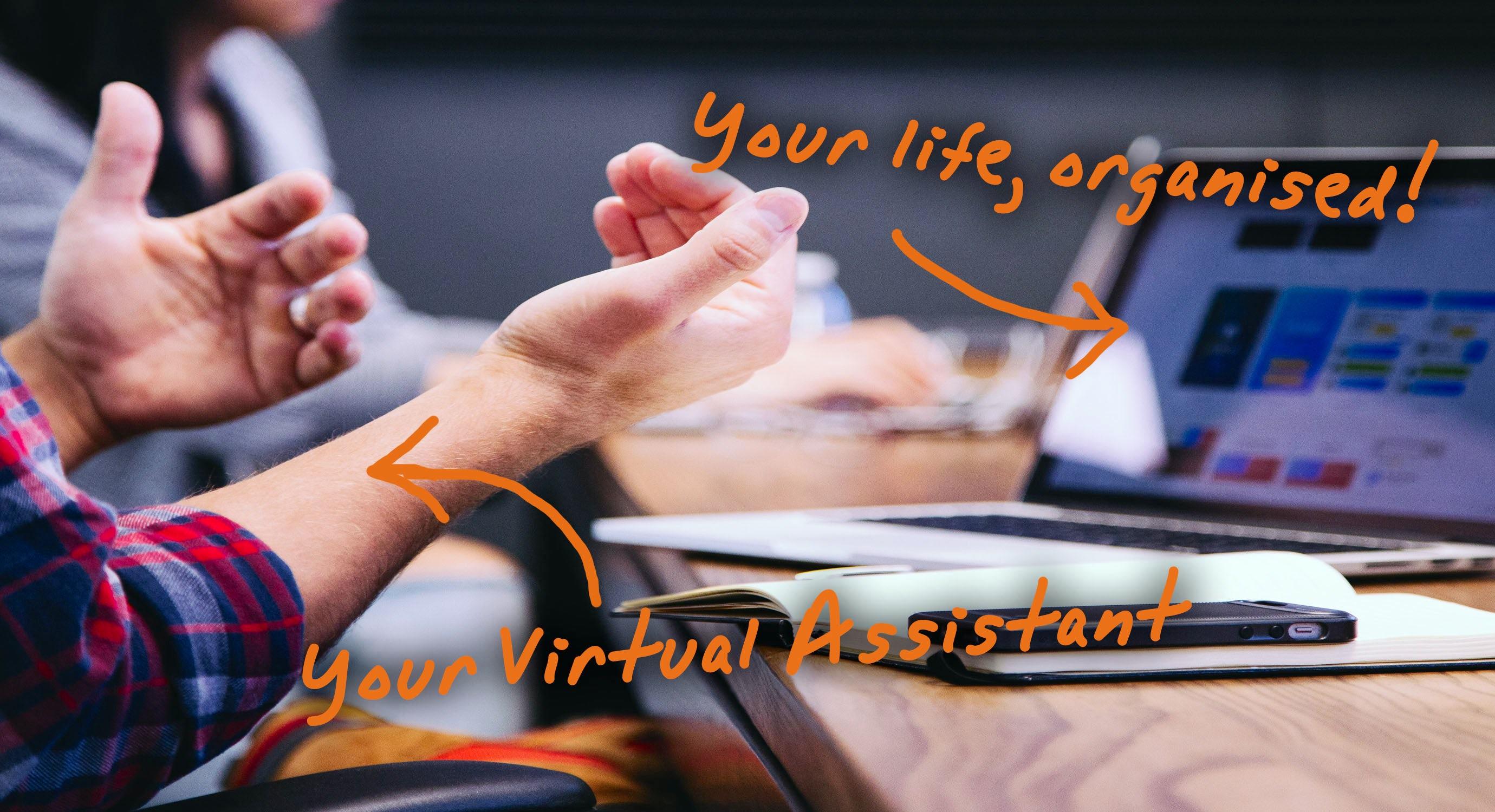 virtual assistant organised